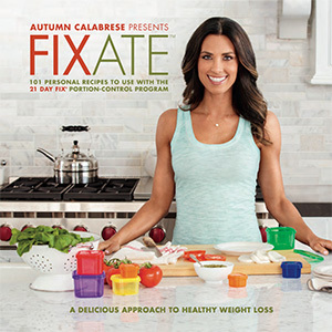 21 day fix, extreme, fixate cookbook, recipes, challenge group, nutrition, autumn calabrese, family recipes, clean eating, paleo, gluten-free, vegan, vegetarian,