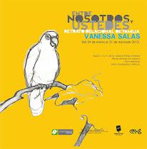 """""""Entre nosotros y ustedes"""" Vanessa Salas"""