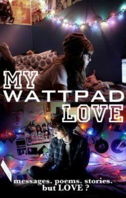 Ash's Book Reviews: My Wattpad Love