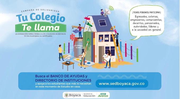 Todo lo que necesita saber sobre la Campaña de Solidaridad 'Tu Colegio te Llama' de la Gobernación y Secretaría de Educación de Boyacá