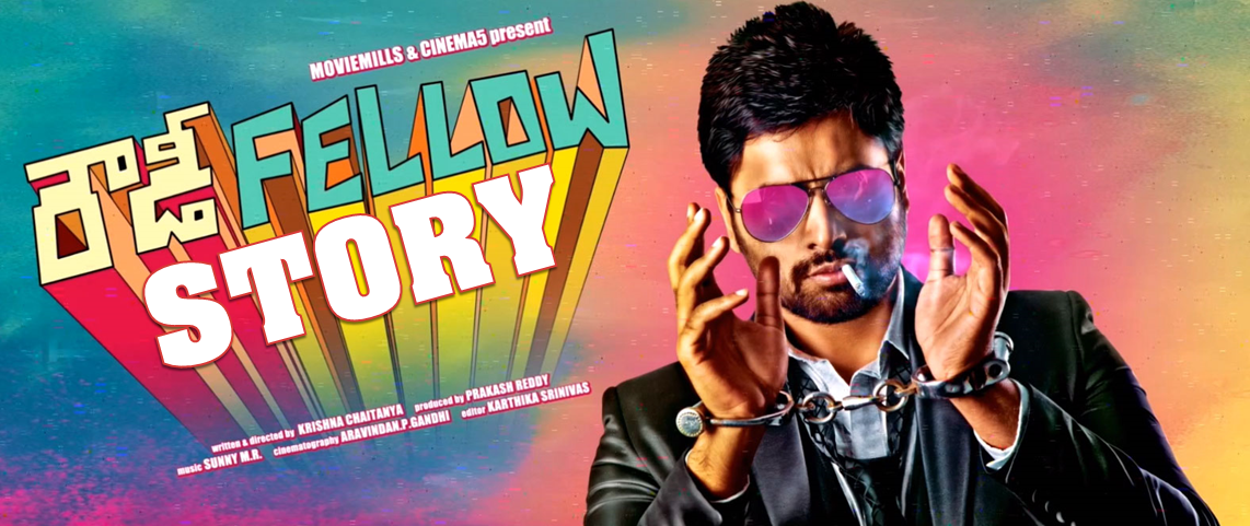 ROWDY FELLOW MOVIE ONLINE STORY - REVIEW