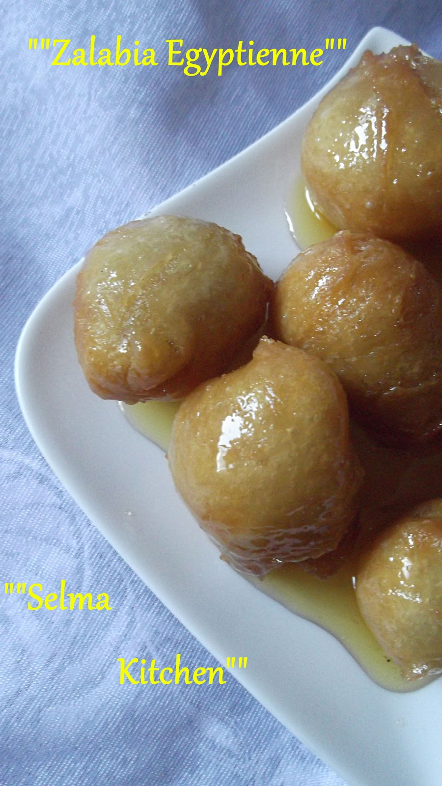 Selma Kitchen Zalabia Egyptienne Recette Simple De Zlabiya Zlabia