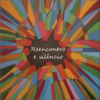 """MONSARAZ: EXPOSIÇÃO DE PINTURA """"REENCONTRO E SILÊNCIO"""""""