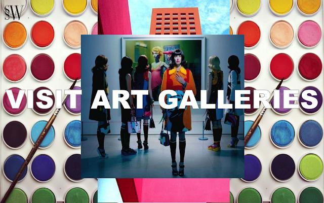 VISIT ART GALLERIES | SO SHE WROTE