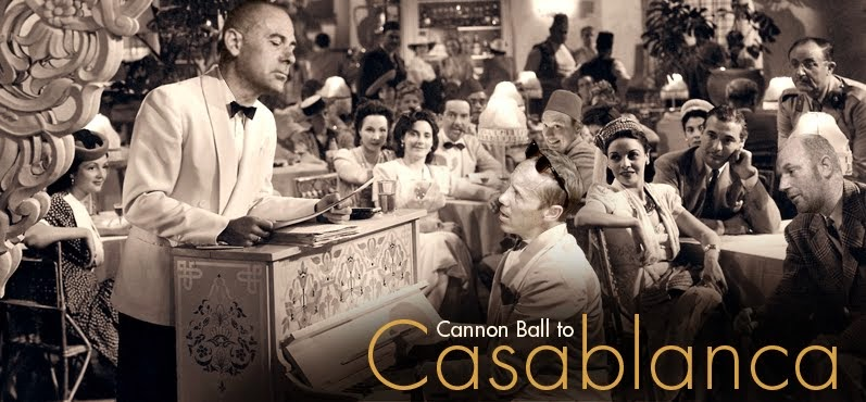 Cannon Ball to Casablanca