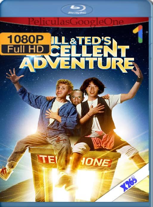 Bill & Ted's Excellent Adventure (1989) x265 [1080p] [Latino] [GoogleDrive]
