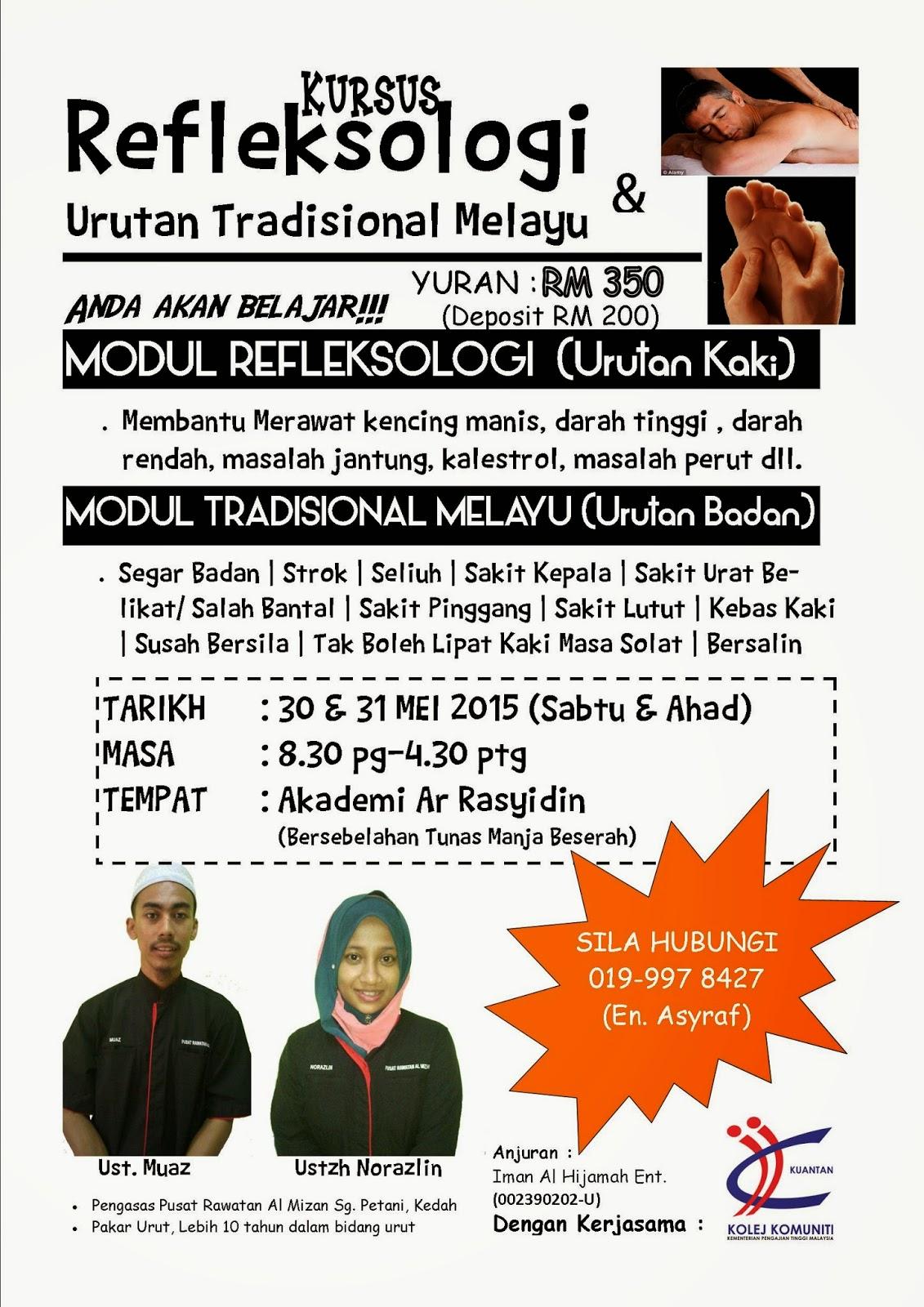 Kursus Refleksologi & Urutan Tradisional Melayu 30-31 MEI 2015 di Kuantan