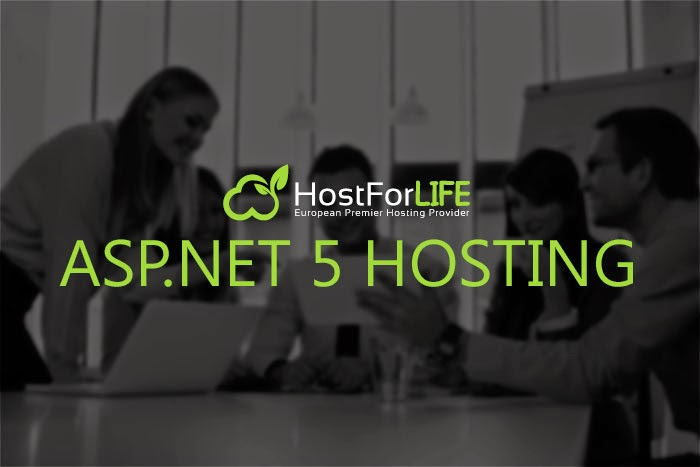 HostForLIFE.eu Proudly Launches Best, Cheap Windows ASP.NET 5 Hosting
