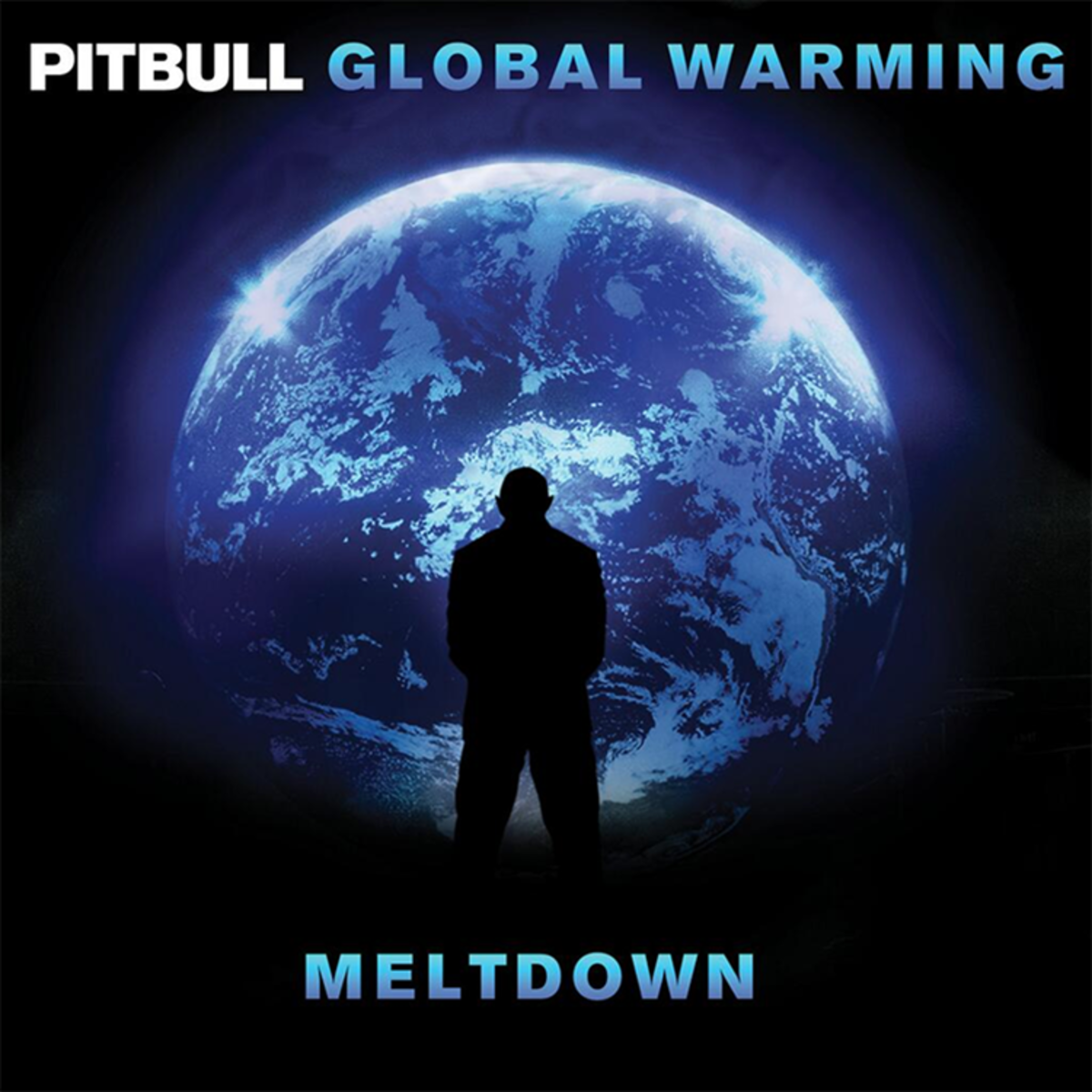 PitBull - Global Warming: Meltdown (Deluxe Extended Version) (2013)