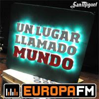 Un Lugar llamado Mundo: el programa de Europa FM