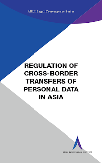 New Book | Regulation of Cross-Border Transfers of Personal Data in Asia | by