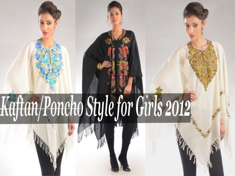 Kaftans & Poncho Tunics Fashion 2012-13