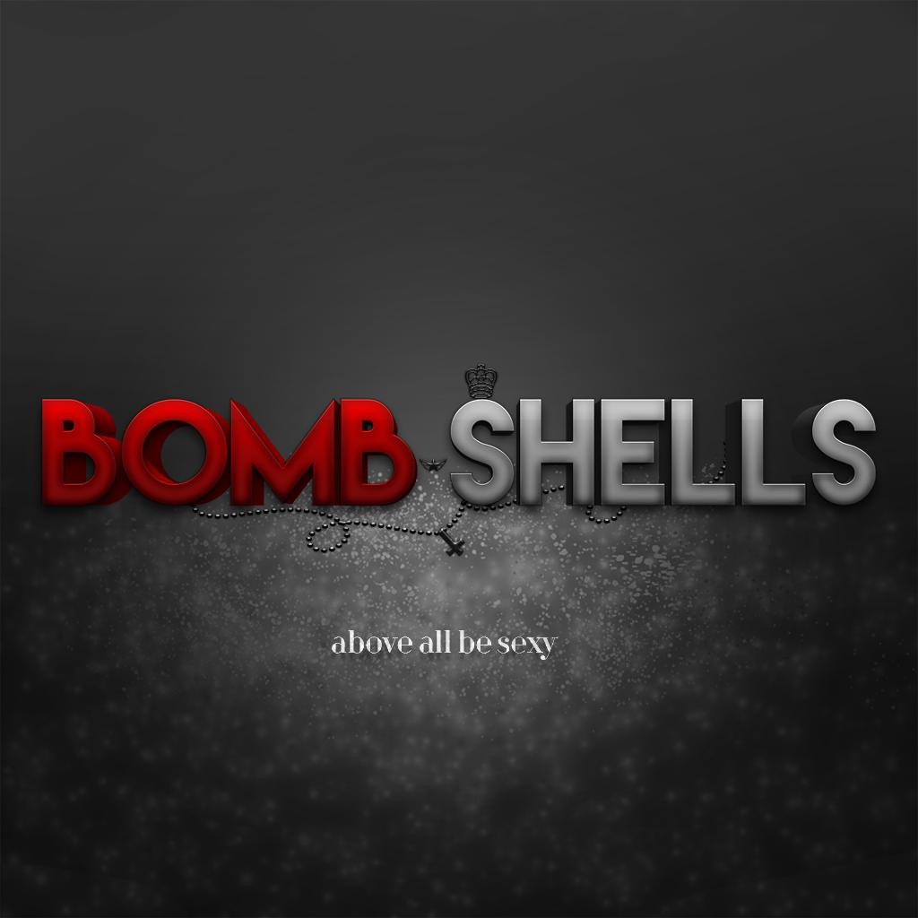 BOMB SHELLS