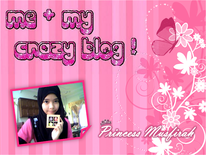 Princess Musfirah's Official Blog :)