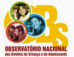 OBSERVATÓRIO DOS DIREITOS DA CRIANÇA E DO ADOLESCENTE