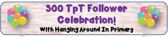 http://hangingaroundinprimary.blogspot.ca/2015/01/300-followers-on-tpt-giveaway.html
