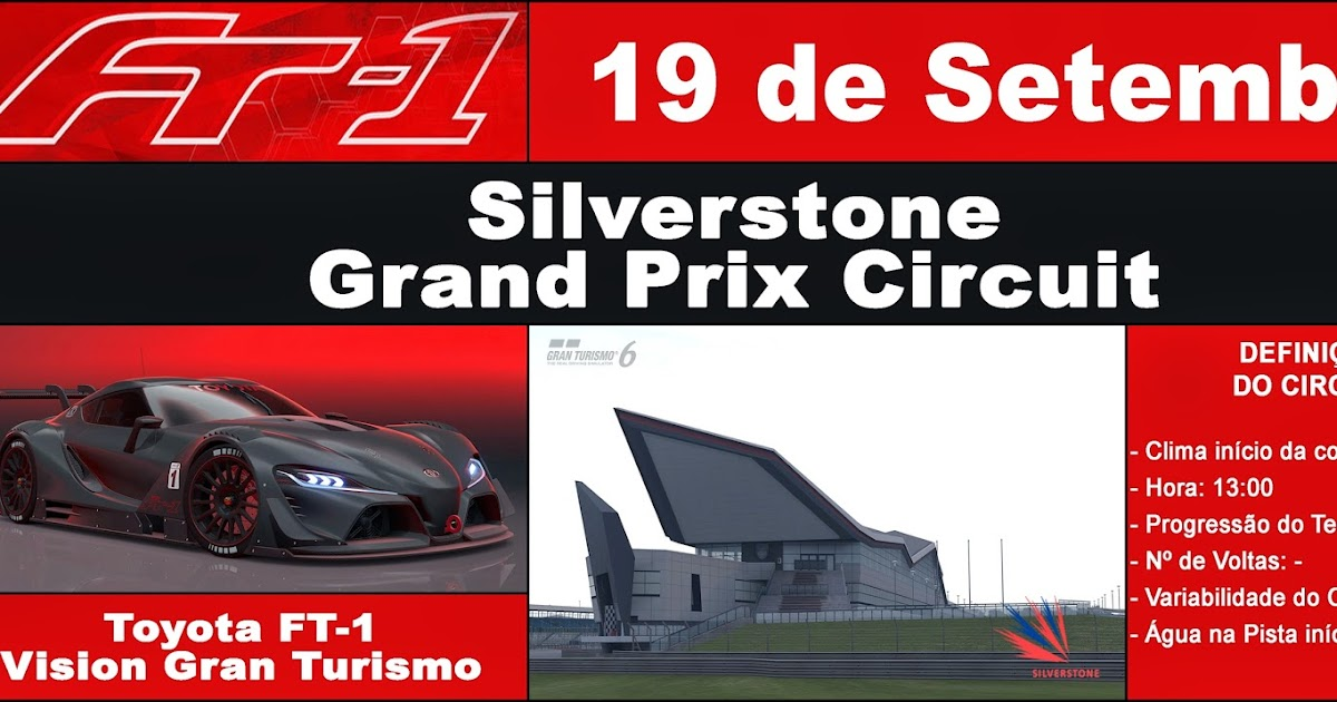 gtdrivingclubpt 19 de setembro toyota ft 1 vision gran turismo silverstone grand prix circuit. Black Bedroom Furniture Sets. Home Design Ideas
