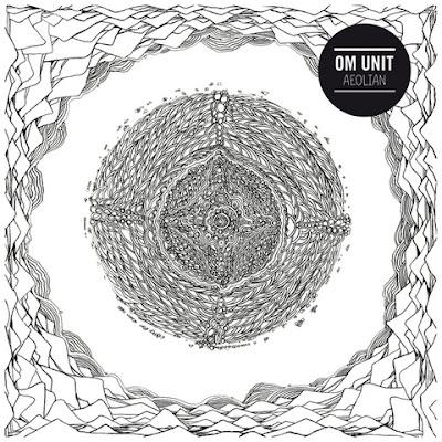Om Unit - Aeolian EP [2012]