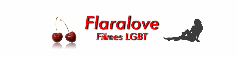 Flaralove Filmes LBGT