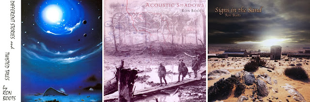 Ron Boots - Different Stories and Twisted Tales, Acoustic Shadows, Signs in the Sand / sources : (1+2) Discogs, (3) Cue Records
