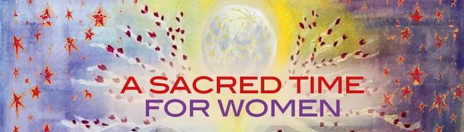 A Sacred Time for Women