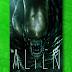 No espaço, ninguém pode ouvir seus gritos - Alien ganhará nova edição!