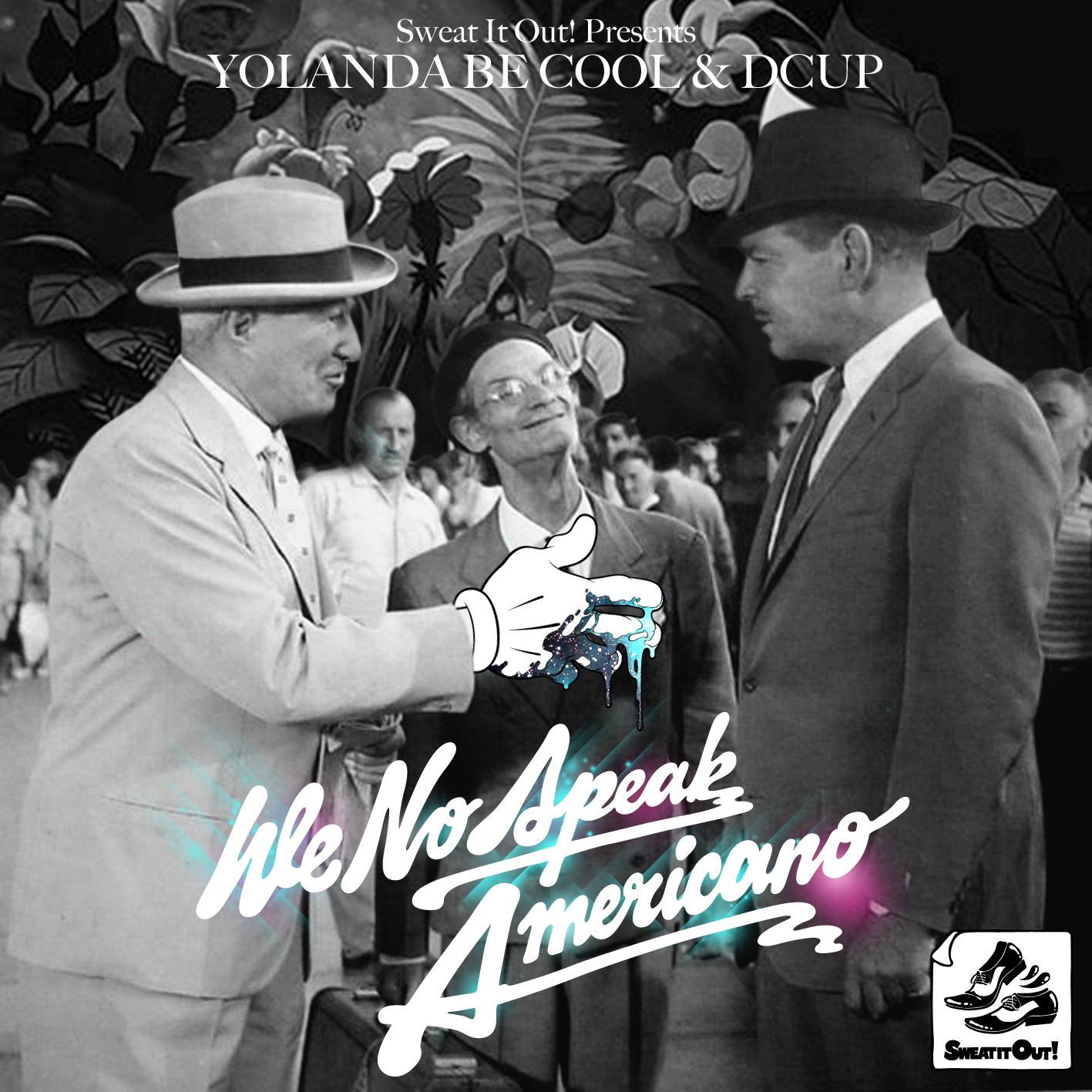 Yolanda Be Cool & Dcup Ft Dj Fito - We Speak No Americano (Remix)