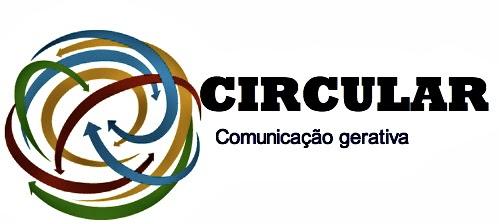 CIRCULAR - Comunicação gerativa