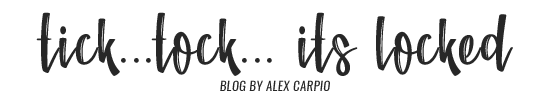 Tick... Tock... It's Locked | Alex Carpio