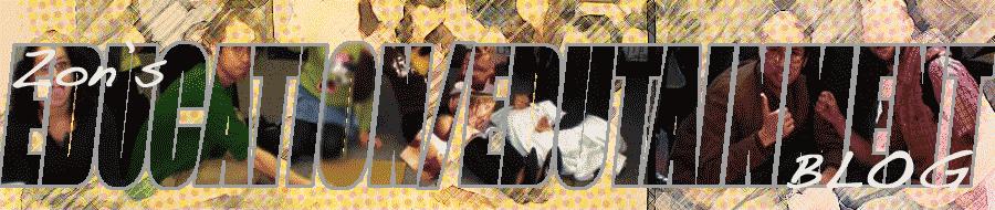 Zon's Education/Edutainment Blog