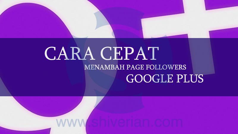 Menambah Followers Google Plus