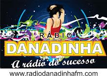 Ouça a Rádio Danadinha!