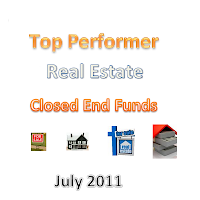 Top Performer Real Estate Closed End Funds July 2011