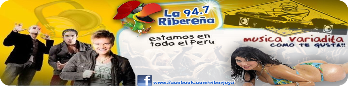 RADIO LA RIBEREÑA 94.7 FM ♫♪ :::.