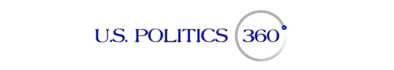 U.S. POLITICS 360 ( Home)