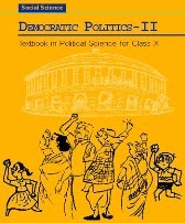 Download NCERT Politics - Social Science Textbook For CBSE Class X (10th)  ( Democratic Politics - II )