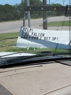 sign humor, fallen can't get up sign
