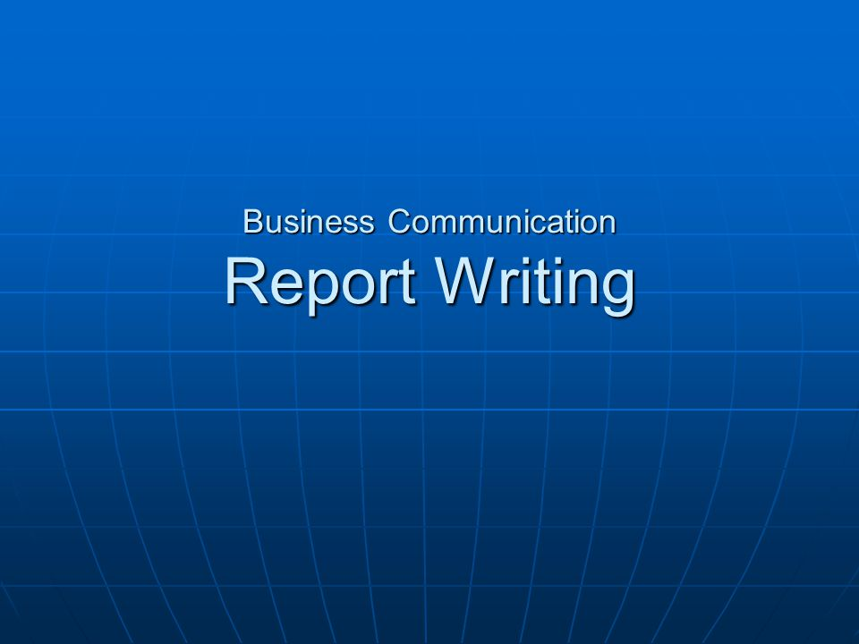 HOW TO WRITE A BUSINESS REPORT WITH PROFESSIONAL HELP
