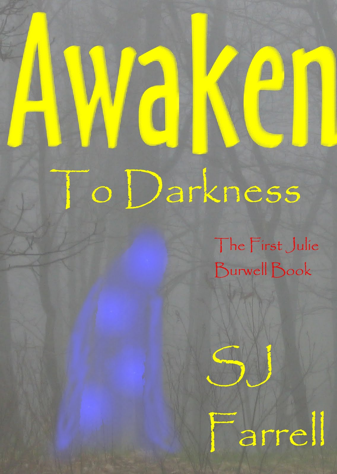 Awaken To Darkness