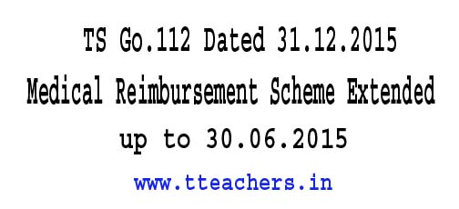 TS/Telangana Medical Reimbursement Scheme Extended Go.112