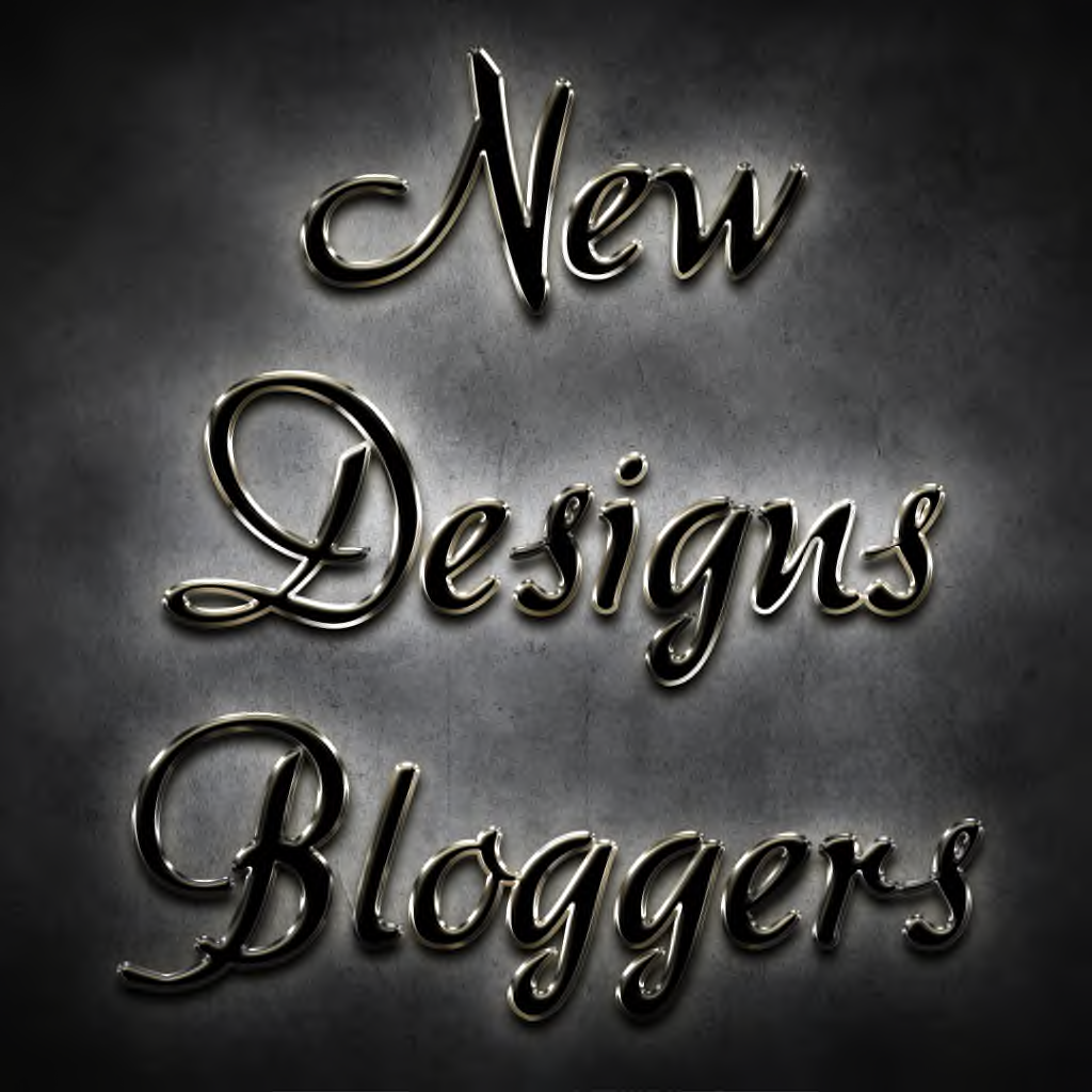 NEW DESIGNS BLOGGERS
