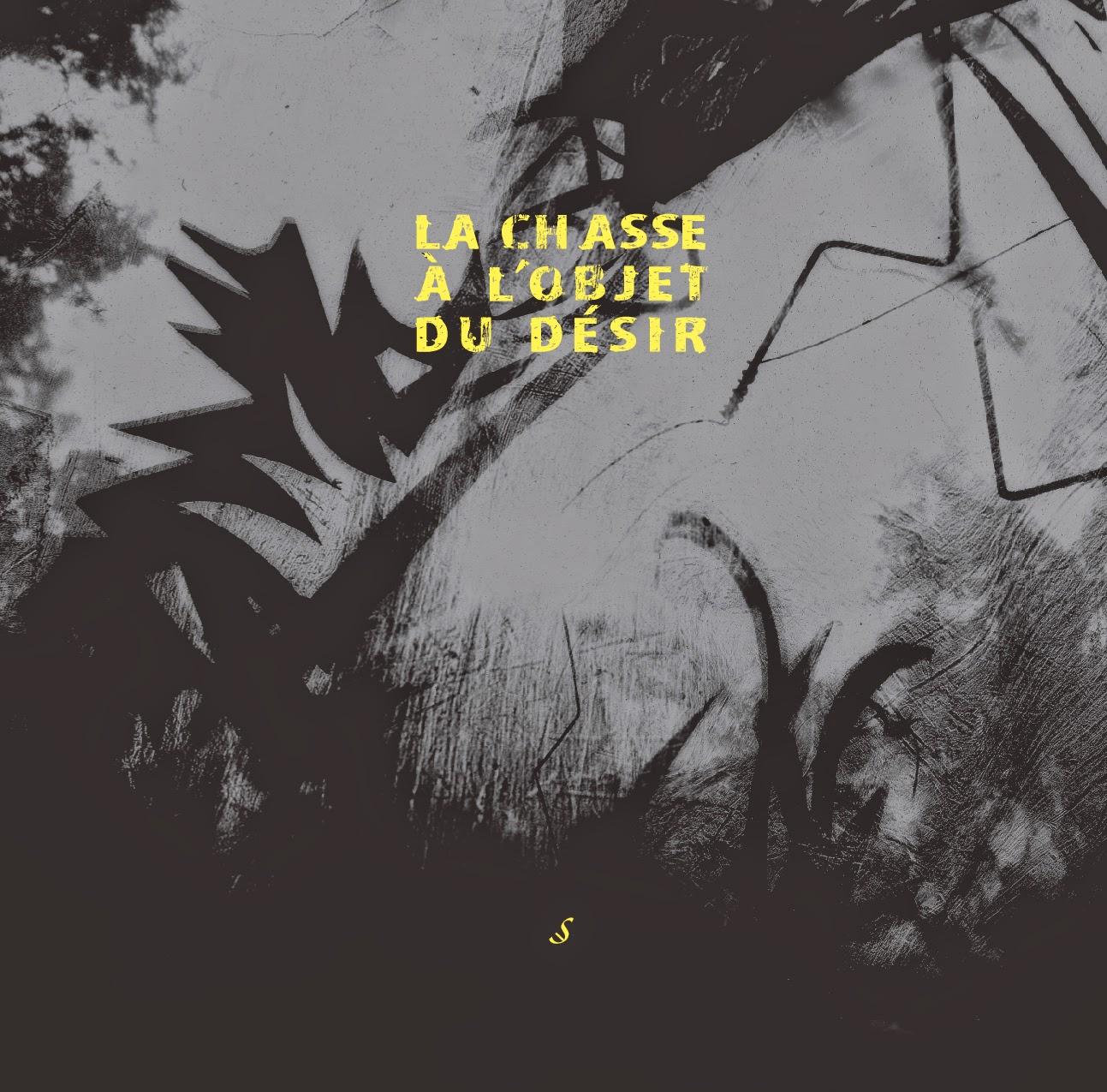 EXPOSITION COLLECTIVE INTERNATIONALE « LA CHASSE À L'OBJET DU DÉSIR » du 5 au 17 JUIN 2014