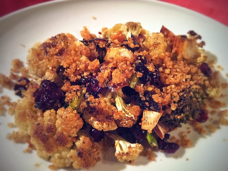 ... Roasted Cauliflower and Broccoli with Cranberries & Garlic Bread