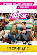 The+First+Time A Primeira Vez . Legendado . Assistir Filme
