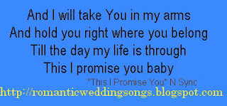 Romantic Wedding Songs This I Promise You N Sync