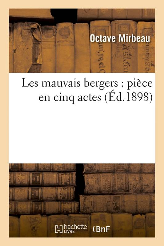 """""""Les Mauvais bergers"""", Hachette BnF, 2017"""