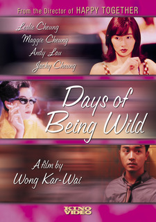 Những Ngày Hoang Dại - Days Of Being Wild