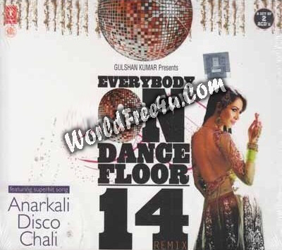 Cover Of Indian Sufi Pop Album Everybody On Dance Floor 14 2012 All MP3 Remix Songs Free Download Listen Online At likesgag.co.uk
