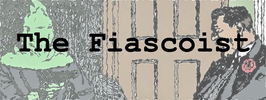 The Fiascoist