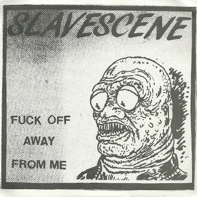 Slavescene  - Fuck Off Away From Me - Shit Gait
